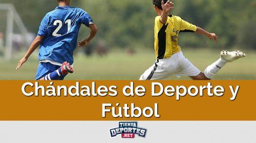 Chándales de Deporte y Fútbol