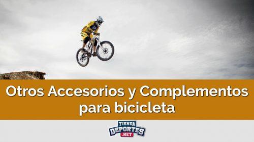 Otros Accesorios y Complementos para bicicleta