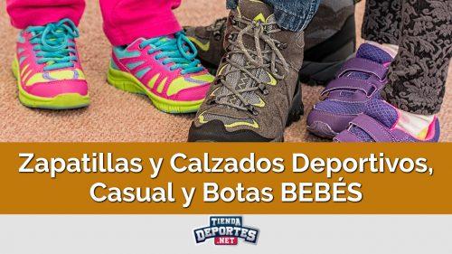 Zapatillas y Calzados Deportivos, Casual y Botas BEBÉS