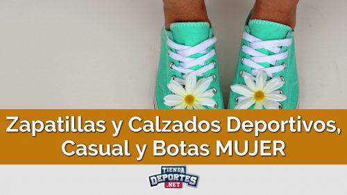 Zapatillas y Calzados Deportivos, Casual y Botas MUJER
